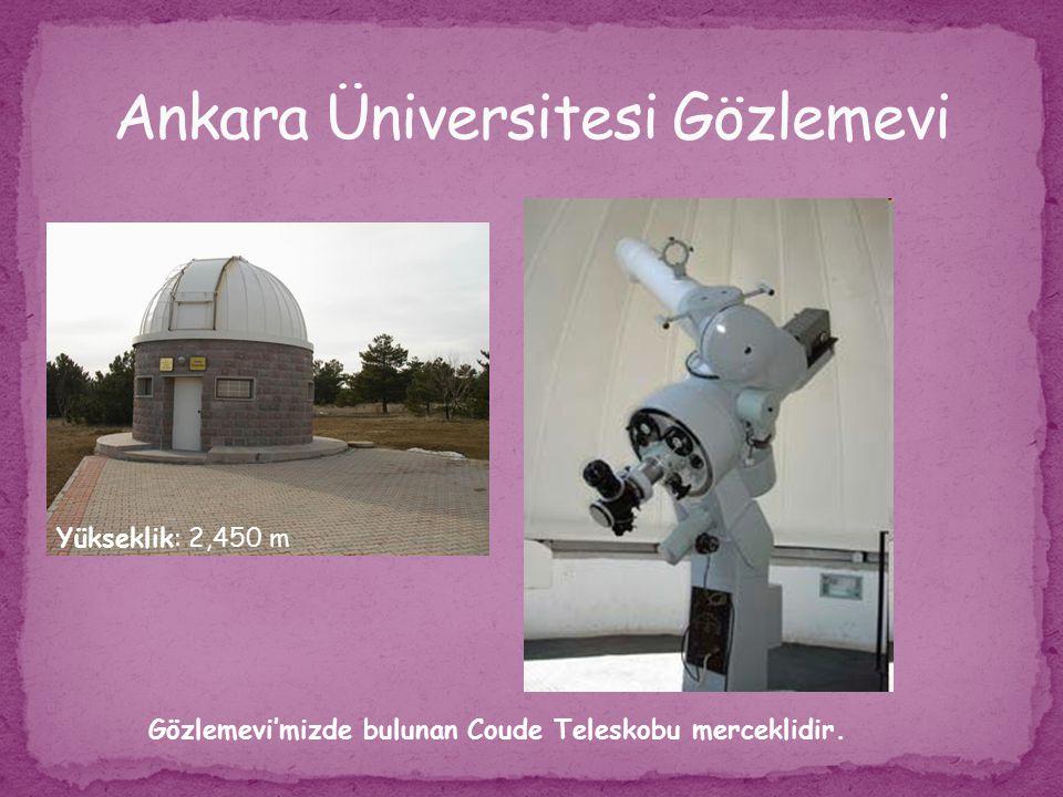 Gözlemevi'mizde bulunan Coude Teleskobu merceklidir. Yükseklik: 2,450 m