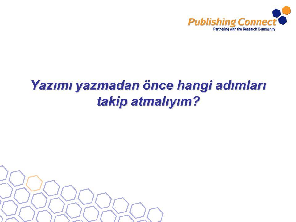 5 Yayın yapmaya hazır olup olmadığınızı belirleyin Bu şu şekilde olabilir: Yeni, orijinal sonuçlar veya yöntemler sunma Yayınlanmış sonuçları rasyonalleştirme, rafine etme veya yeniden yorumlama Belirli bir konu veya alanı inceleme veya özetleme Eğer yayın yapmaya hazırsanız, bir sonraki adımda güçlü bir yazı gerekecektir Belirli bir bilimsel alanda ileri derecede anlayacak kadar bilginiz varsa yayın yapmayı düşünün