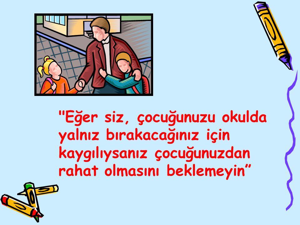 Küçük yaşlardan itibaren çocuğun bağımsızlığı desteklenmeli, gerektiğinde anne ve babadan ayrı, yaşına uygun sosyal ortamlara katılması teşvik edilmelidir.