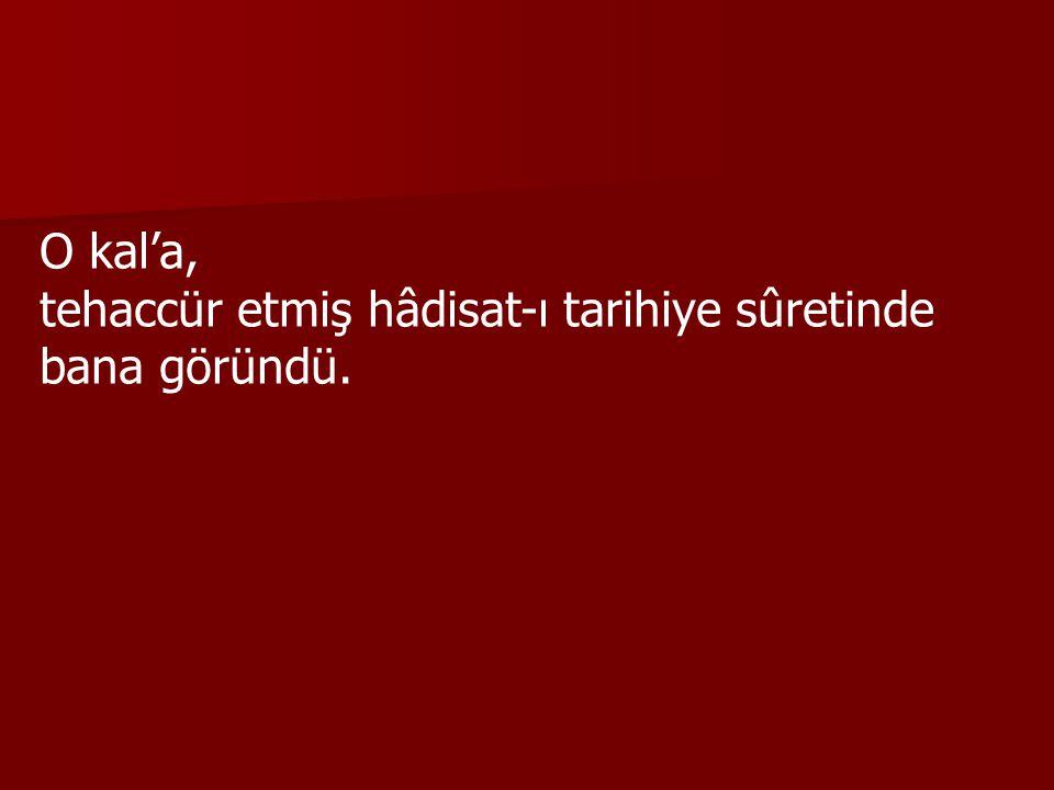 Güz mevsiminin âhirlerinde Ankara'nın benden çok ziyade ihtiyarlanmış, yıpranmış, eskimiş kal'asının başına çıktım.