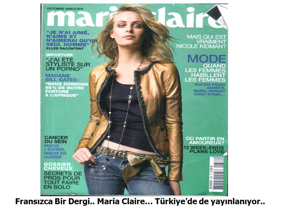 Fransızca Bir Dergi.. Maria Claire… Türkiye'de de yayınlanıyor..