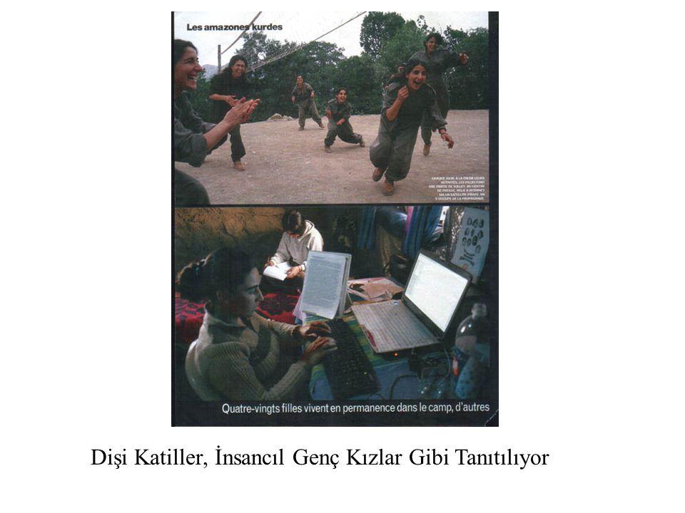 Dişi Katiller, İnsancıl Genç Kızlar Gibi Tanıtılıyor