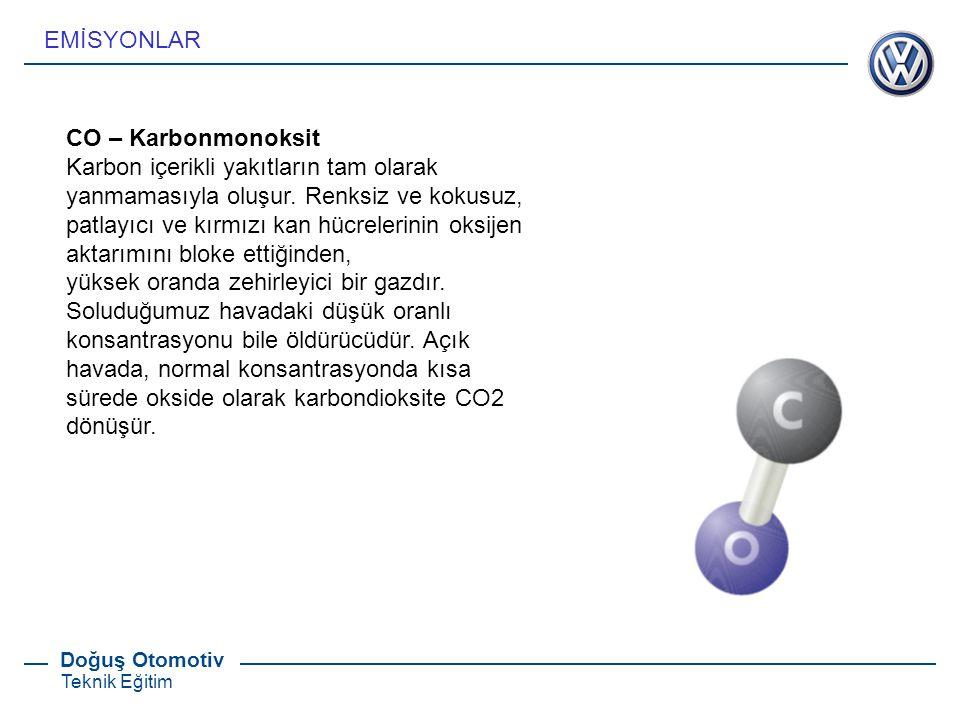 Doğuş Otomotiv Teknik Eğitim CO – Karbonmonoksit Karbon içerikli yakıtların tam olarak yanmamasıyla oluşur. Renksiz ve kokusuz, patlayıcı ve kırmızı k