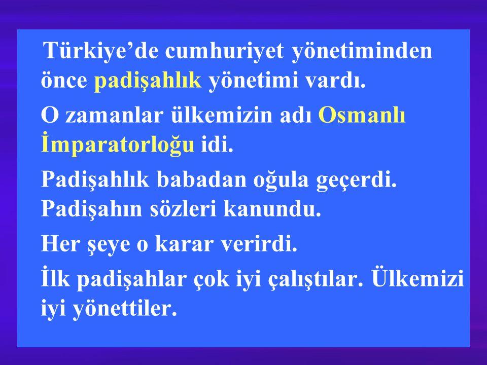 Lozan Barışı ile ülkemizin sınırları çizildi. Atatürk ilk cumhurbaşkanı seçildi.