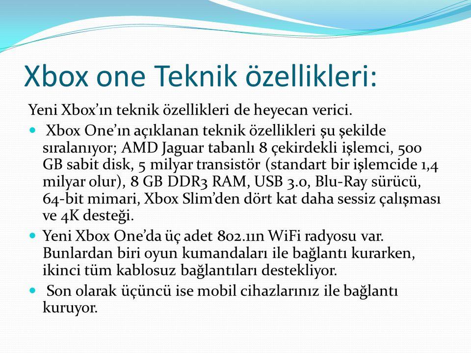 Xbox one Teknik özellikleri: Yeni Xbox'ın teknik özellikleri de heyecan verici. Xbox One'ın açıklanan teknik özellikleri şu şekilde sıralanıyor; AMD J