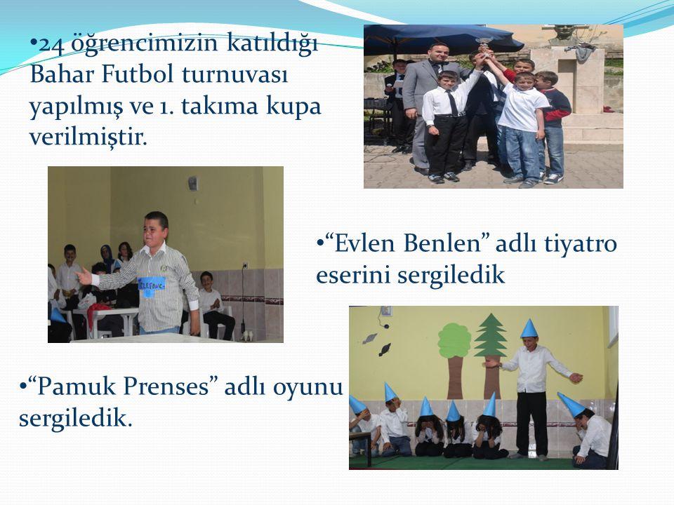 """24 öğrencimizin katıldığı Bahar Futbol turnuvası yapılmış ve 1. takıma kupa verilmiştir. """"Evlen Benlen"""" adlı tiyatro eserini sergiledik """"Pamuk Prenses"""