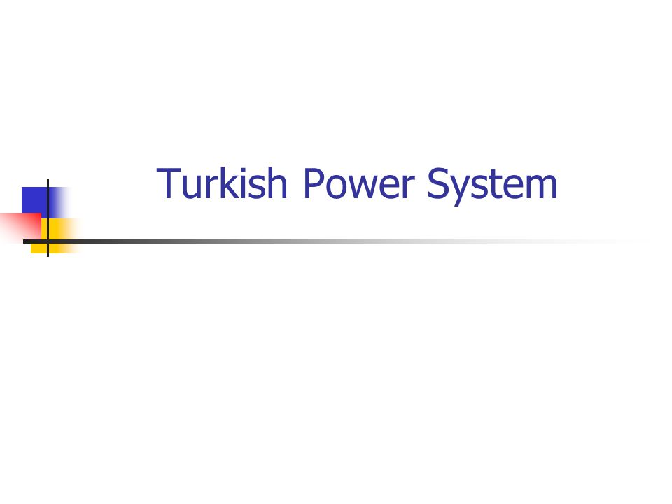 Turkish Power System