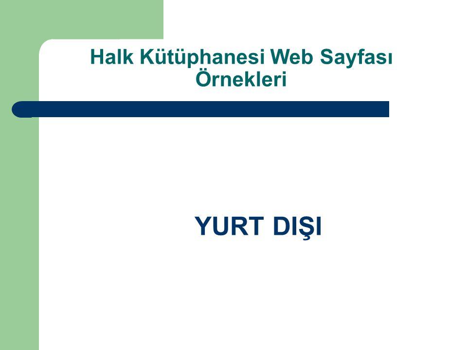 Halk Kütüphanesi Web Sayfası Örnekleri YURT DIŞI
