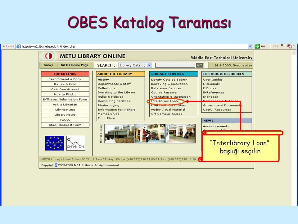 """OBES Katalog Taraması """"Interlibrary Loan"""" başlığı seçilir."""