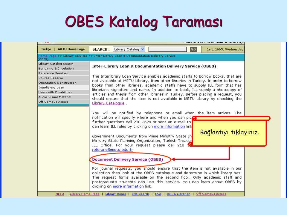 OBES Katalog Taraması Bağlantıyı tıklayınız.