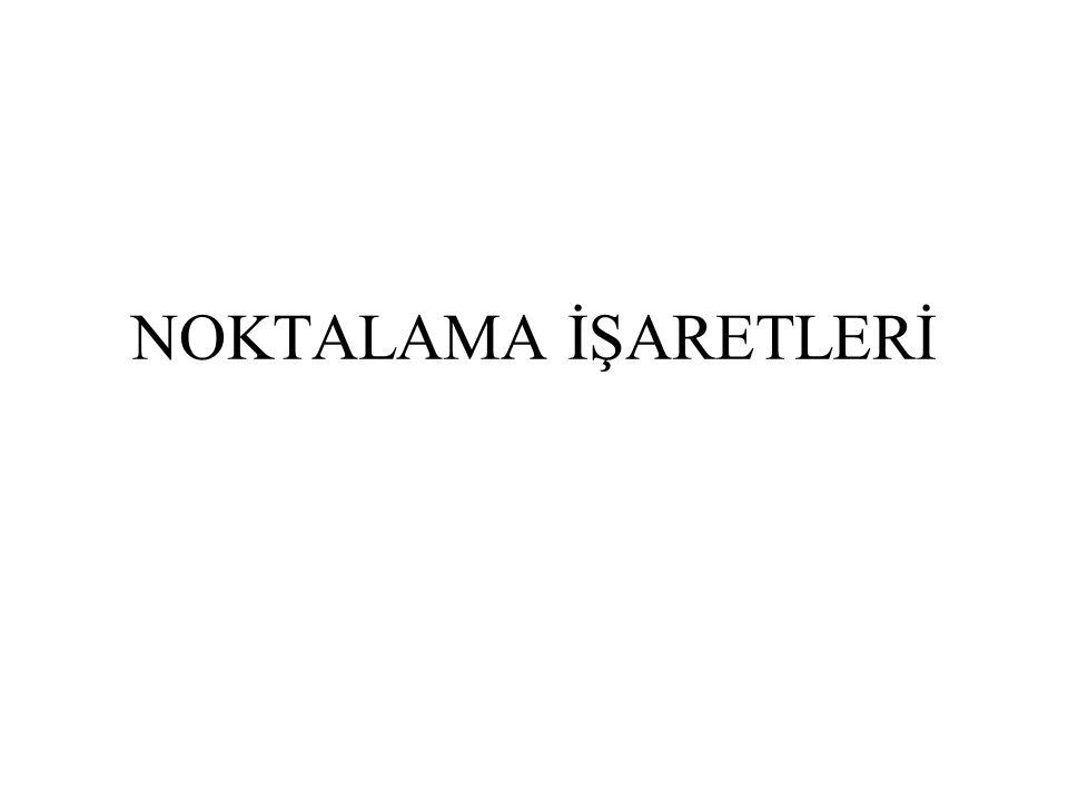 NOKTALAMA İŞARETLERİ