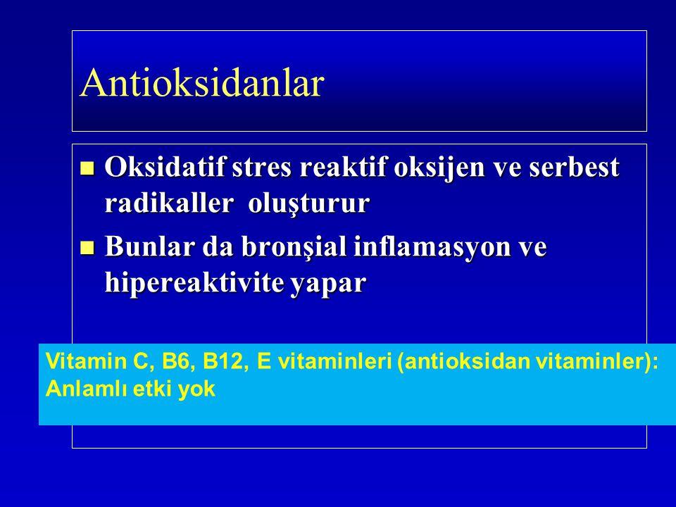 Oksidatif stres reaktif oksijen ve serbest radikaller oluşturur Oksidatif stres reaktif oksijen ve serbest radikaller oluşturur Bunlar da bronşial inf