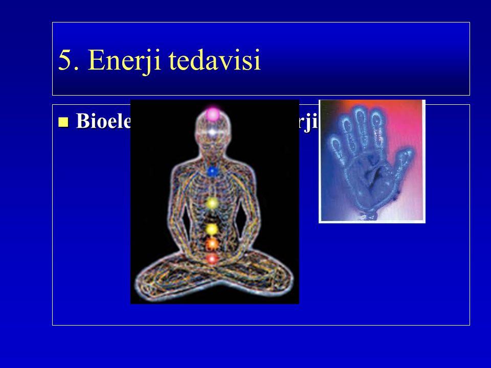 Bioelekro manyetik enerji Bioelekro manyetik enerji 5. Enerji tedavisi