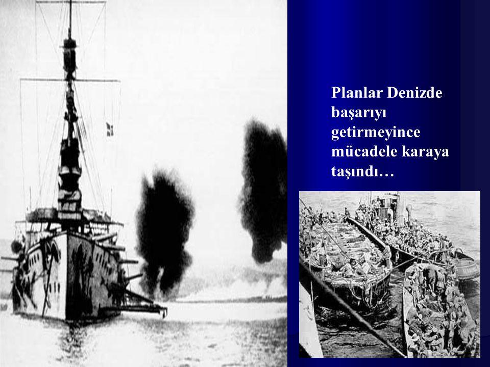 25 Nisan da düşman, bu kez karadan geçmeye çalıştı Çanakkale yi....