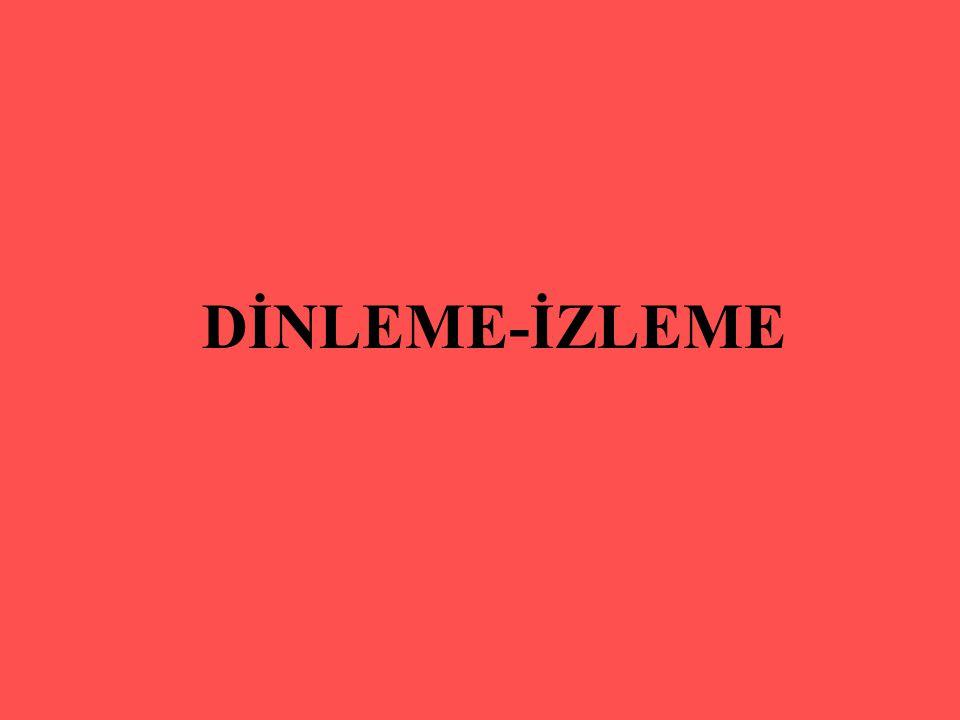 DİNLEME-İZLEME