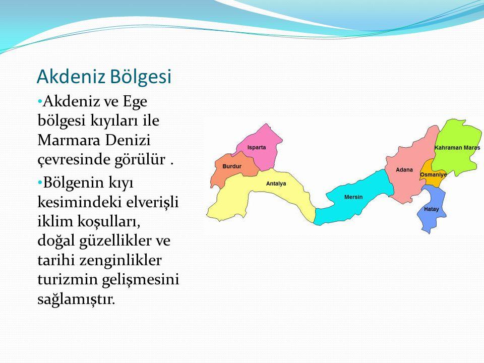 Akdeniz Bölgesi Akdeniz ve Ege bölgesi kıyıları ile Marmara Denizi çevresinde görülür. Bölgenin kıyı kesimindeki elverişli iklim koşulları, doğal güze