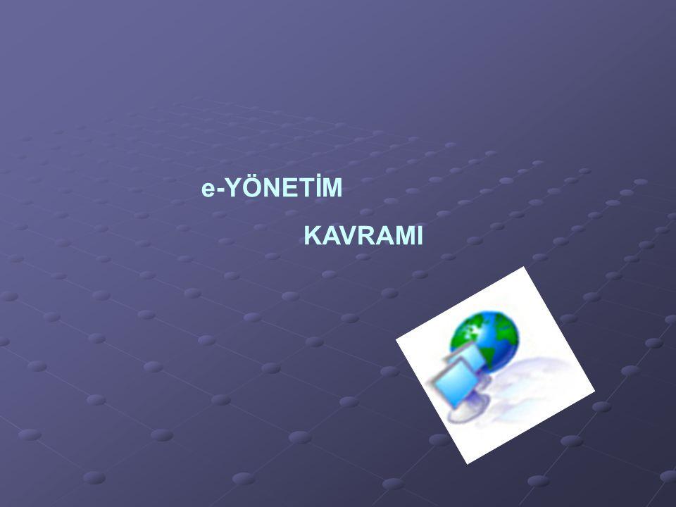e-YÖNETİM KAVRAMI