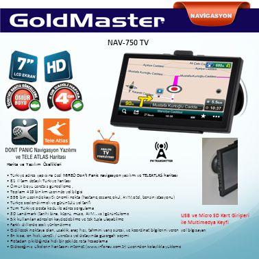 NAVİGASYON NAV-750 TV Harita ve Yazılım Özellikleri Türkiye adres yapısına özel MIREO Don't Panic navigasyon yazılımı ve TELEATLAS haritası 81 il tam