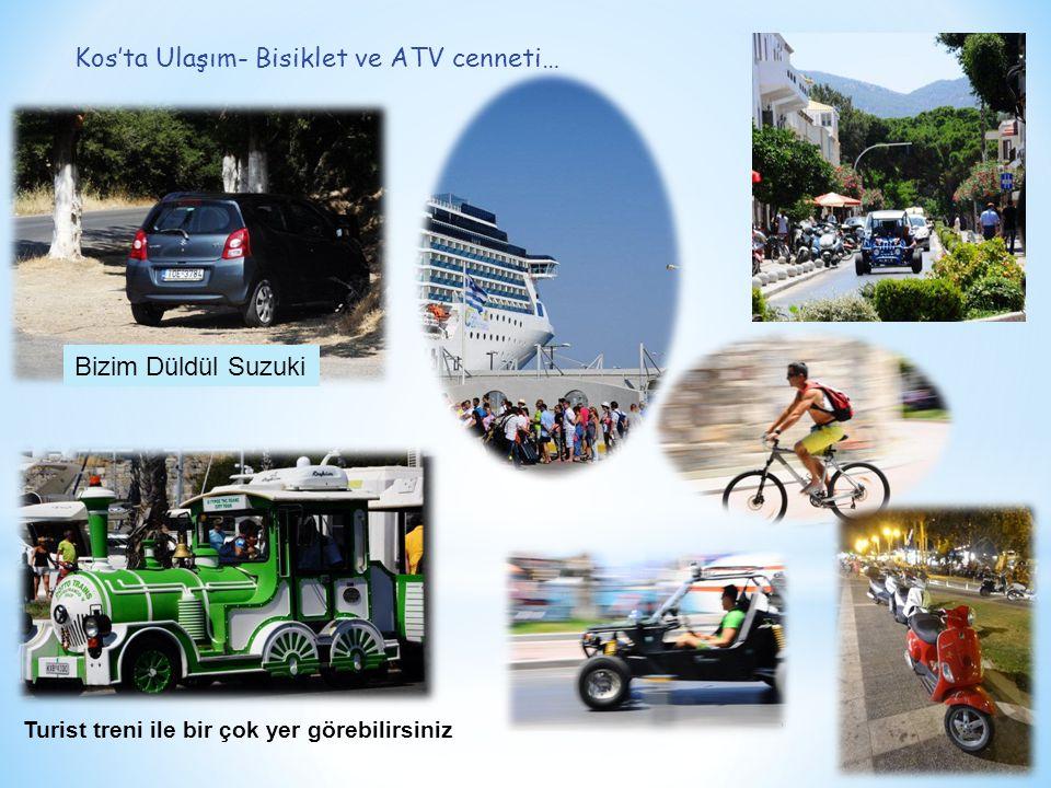 Kos'ta Ulaşım- Bisiklet ve ATV cenneti… Bizim Düldül Suzuki Turist treni ile bir çok yer görebilirsiniz