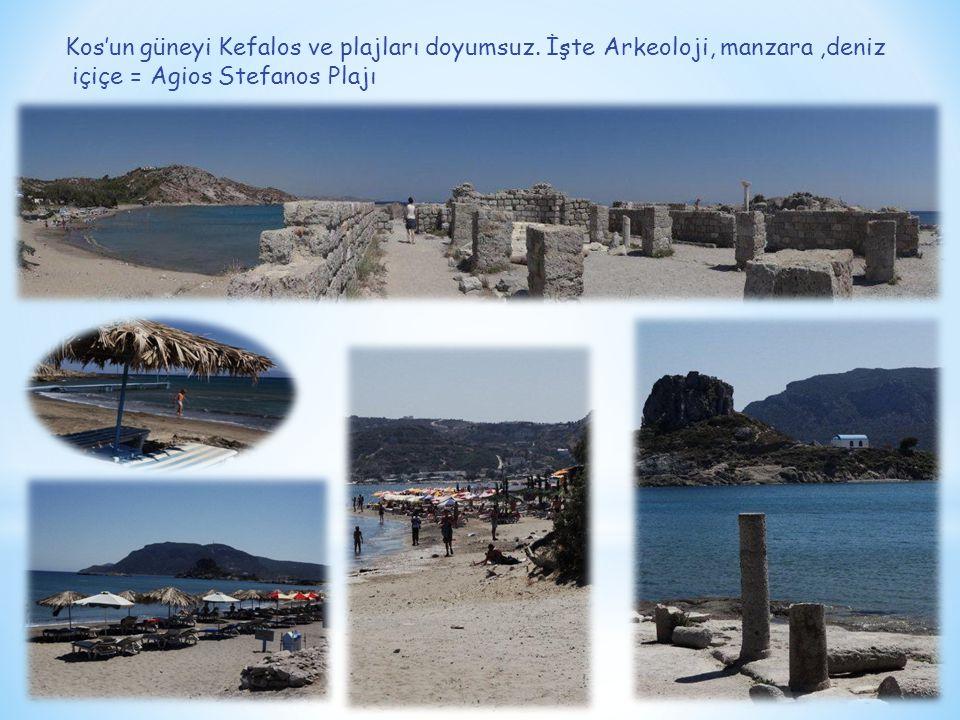 Kefalos'un en popüler plajı Paradise. Cafe'si de harika…