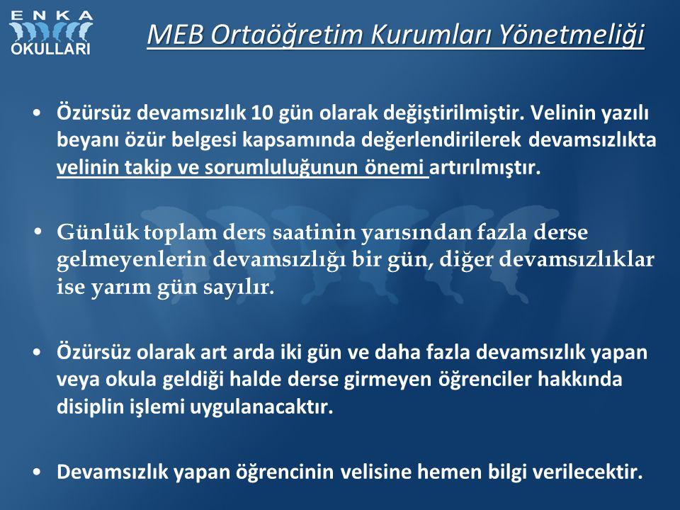 MEB Ortaöğretim Kurumları Yönetmeliği Özürsüz devamsızlık 10 gün olarak değiştirilmiştir. Velinin yazılı beyanı özür belgesi kapsamında değerlendirile