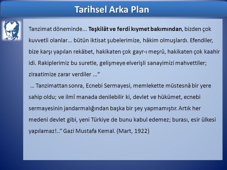 Tarihsel Arka Plan Tanzimat döneminde...