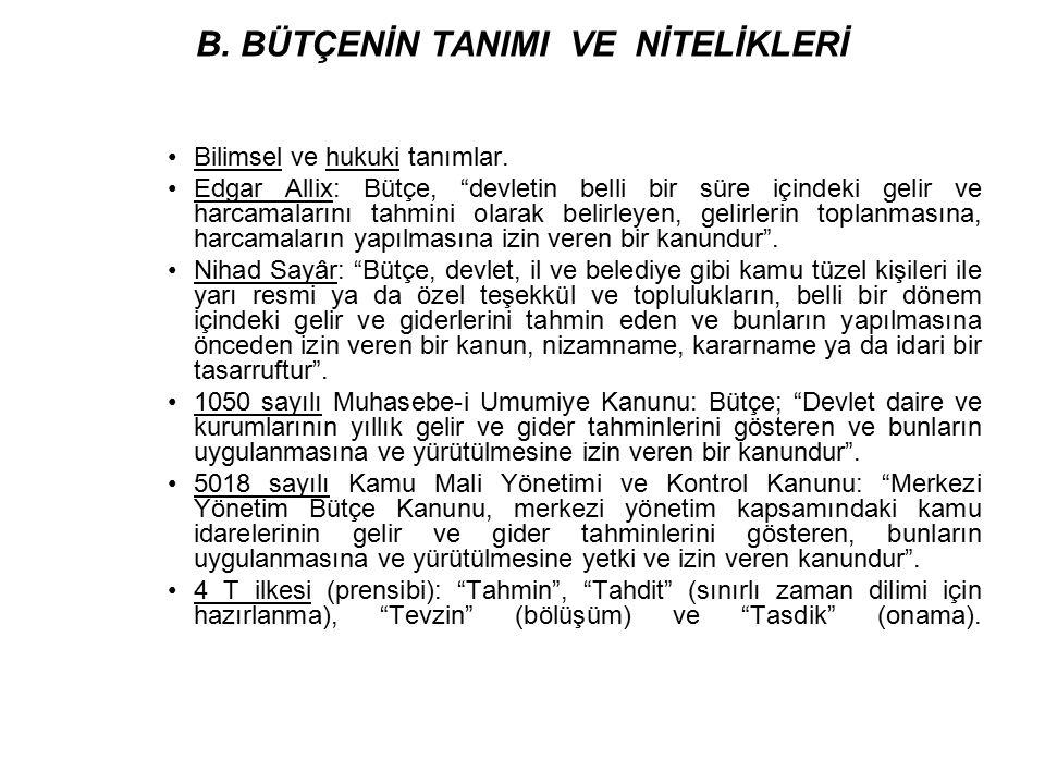 C.BÜTÇENİN TARİHSEL GELİŞİMİ 1.