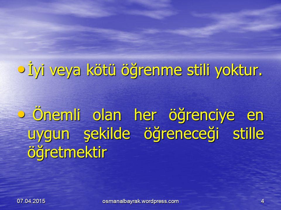 Somut Random Öğrenme Stiline Sahip Bireylerin Özellikleri: 07.04.2015osmanalbayrak.wordpress.com25