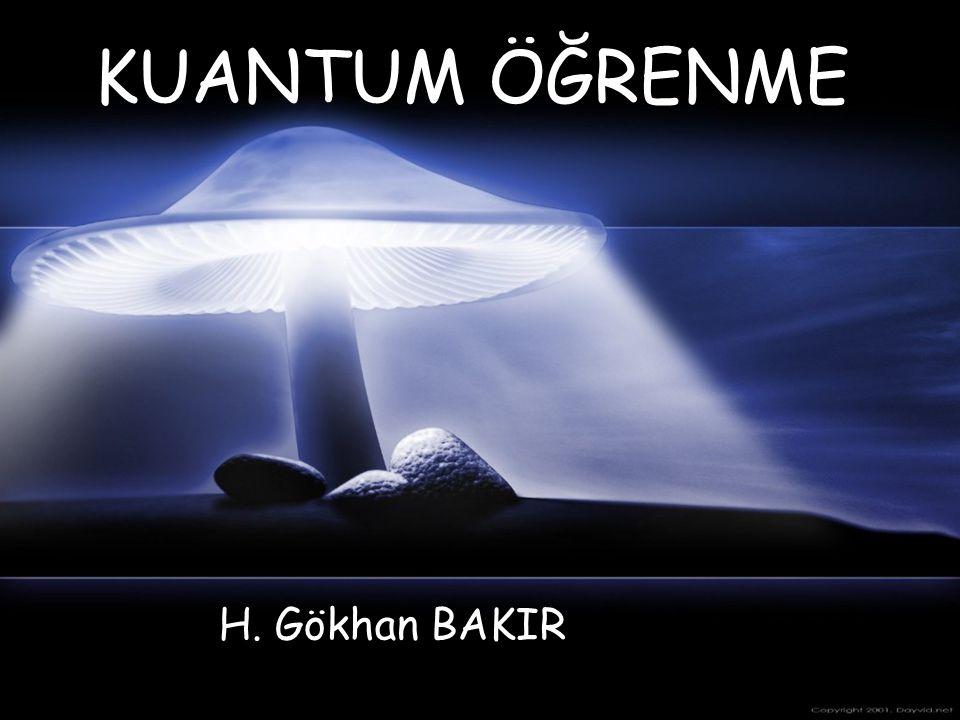 KUANTUM ÖĞRENME H. Gökhan BAKIR