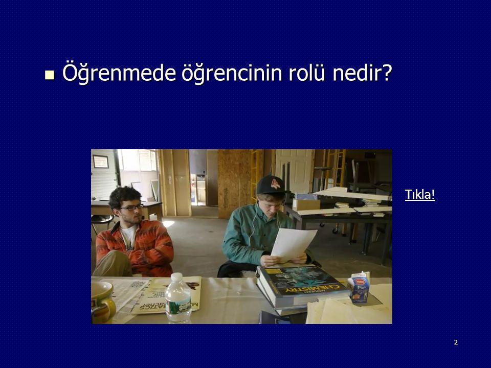 3 Eğitimde öğretmenin rolü nedir? Eğitimde öğretmenin rolü nedir?