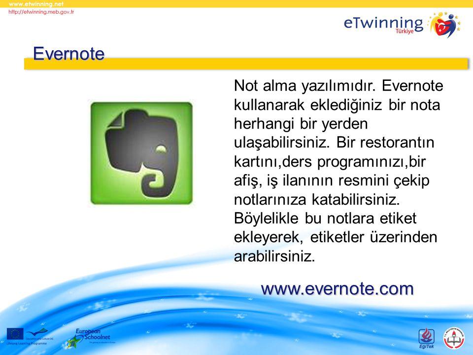 Not alma yazılımıdır. Evernote kullanarak eklediğiniz bir nota herhangi bir yerden ulaşabilirsiniz. Bir restorantın kartını,ders programınızı,bir afiş