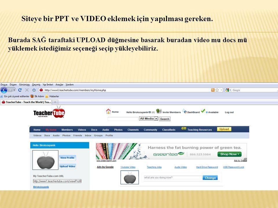 Siteye bir PPT ve VIDEO eklemek için yapılması gereken.