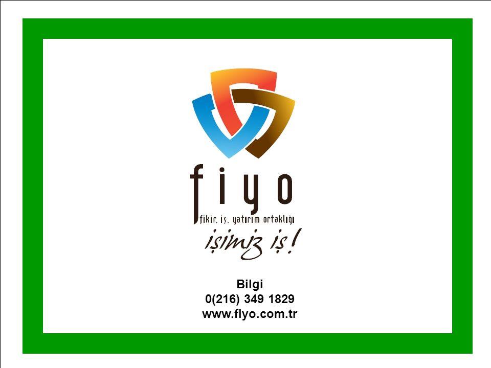 Bilgi 0(216) 349 1829 www.fiyo.com.tr