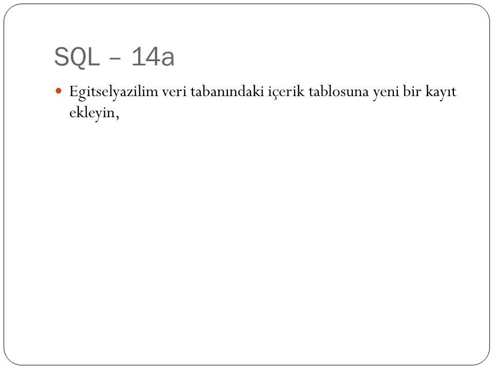 SQL – 14b Egitselyazilim veri tabanındaki içerik tablosundaki 1 nolu konunun bölüm adını SQL komutları ile de ğ i ş tirin,