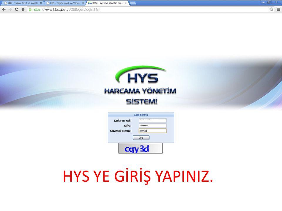 HYS YE GİRİŞ YAPINIZ.