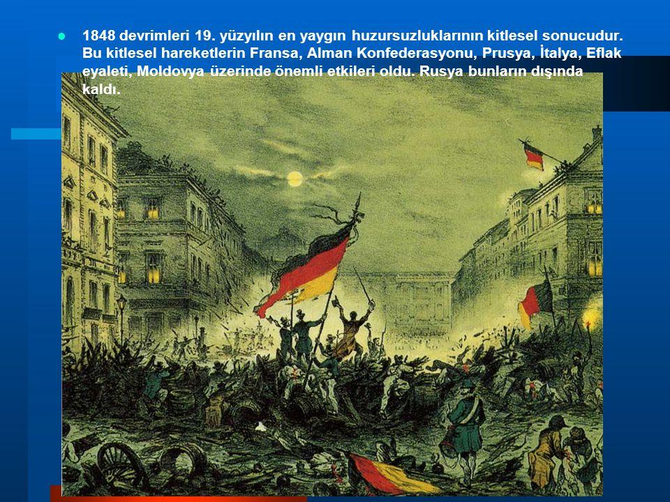 1848 devrimleri 19. yüzyılın en yaygın huzursuzluklarının kitlesel sonucudur. Bu kitlesel hareketlerin Fransa, Alman Konfederasyonu, Prusya, İtalya, E