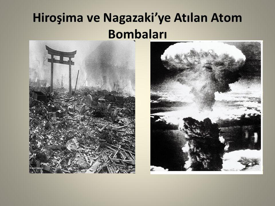 Hiroşima ve Nagazaki'ye Atılan Atom Bombaları