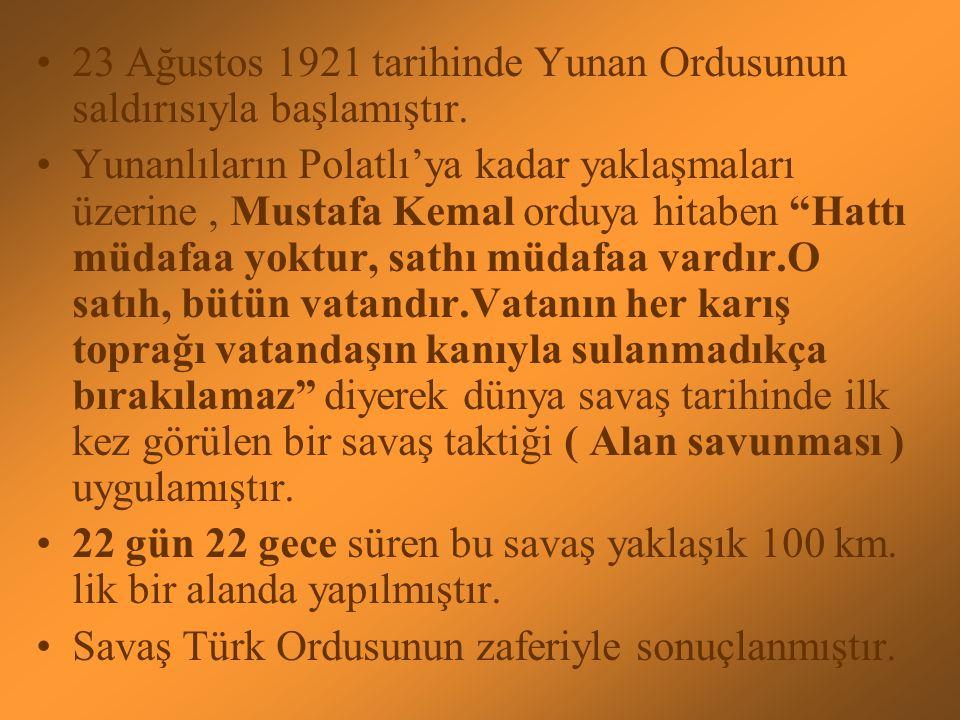 Yunanlıların Türk ordusunu yok etmek istemesi Yunanlıların TBMM'yi dağıtarak Batı Anadolu topraklarına sahip olmak istemesi