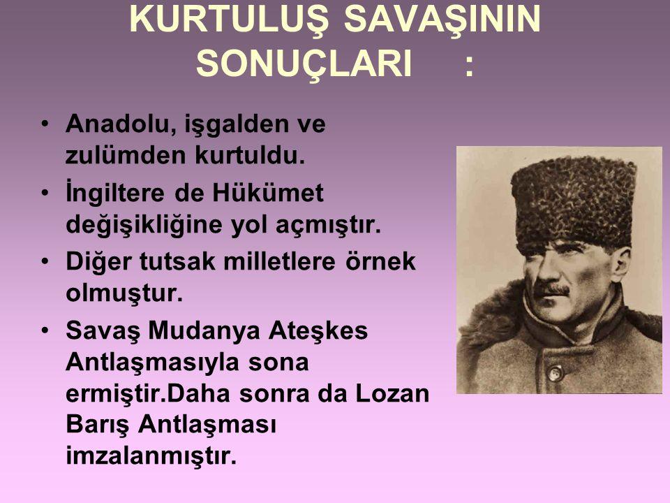 MALAZGİRT SAVAŞI Anadolu'nun kapılarını Türklere açmıştır. (1071-Selçuklu Sultanı Alparslan ) MİRYAKEFALON SAVAŞI Anadolu'nun Türk Vatanı olduğunu kan