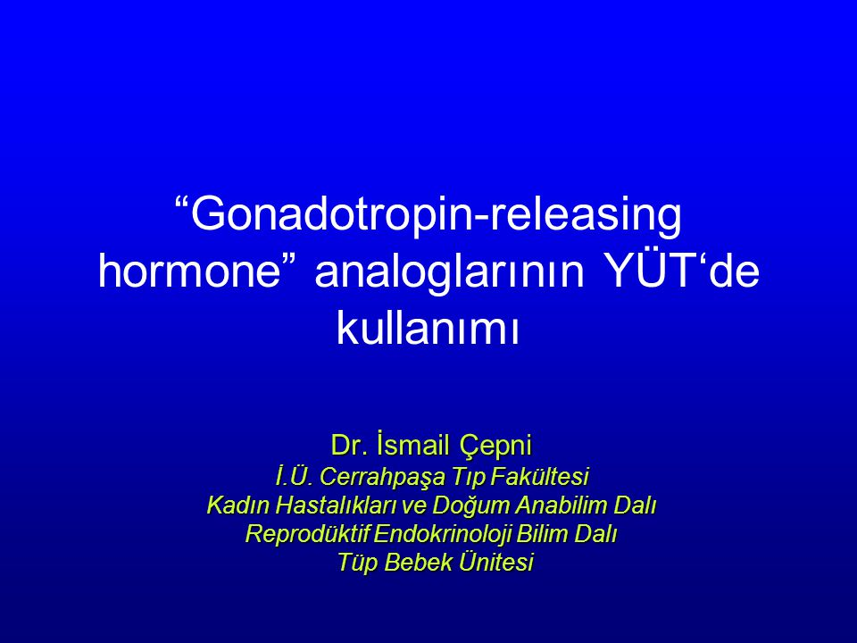 5.Gonadotropin, gonadotropinlere karşı (FSH; HMG karşı, uFSH; rFSH karşı) 6.