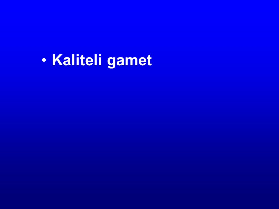 Kaliteli gamet