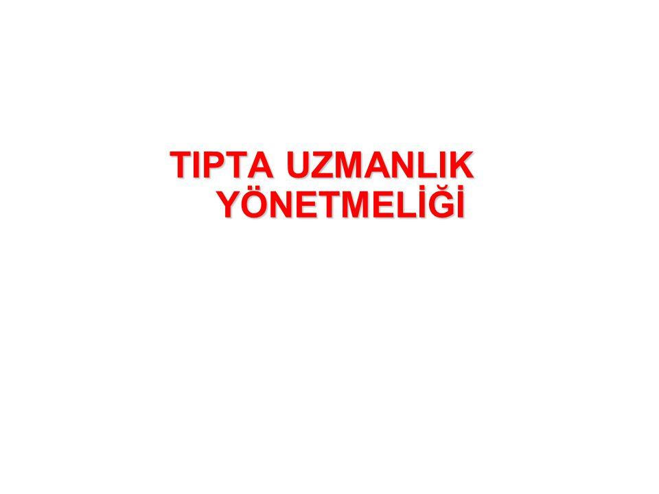 TIPTA UZMANLIK YÖNETMELİĞİ