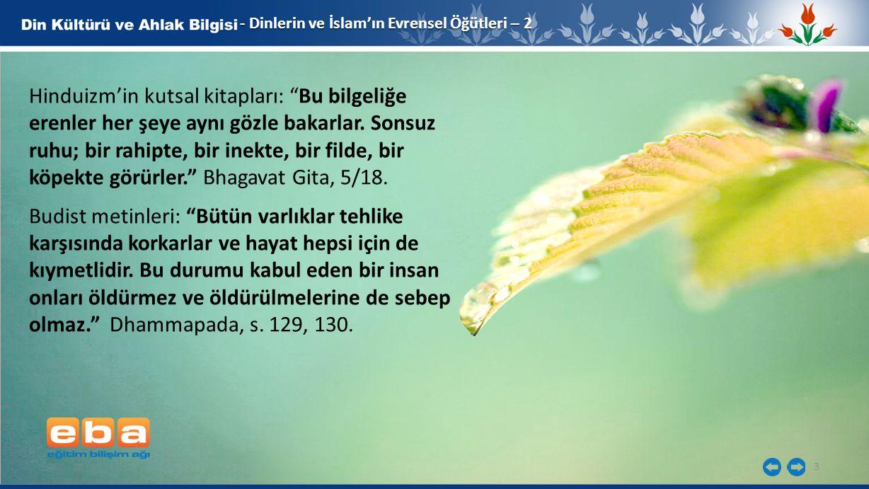 4 - Dinlerin ve İslam'ın Evrensel Öğütleri – 2 6.