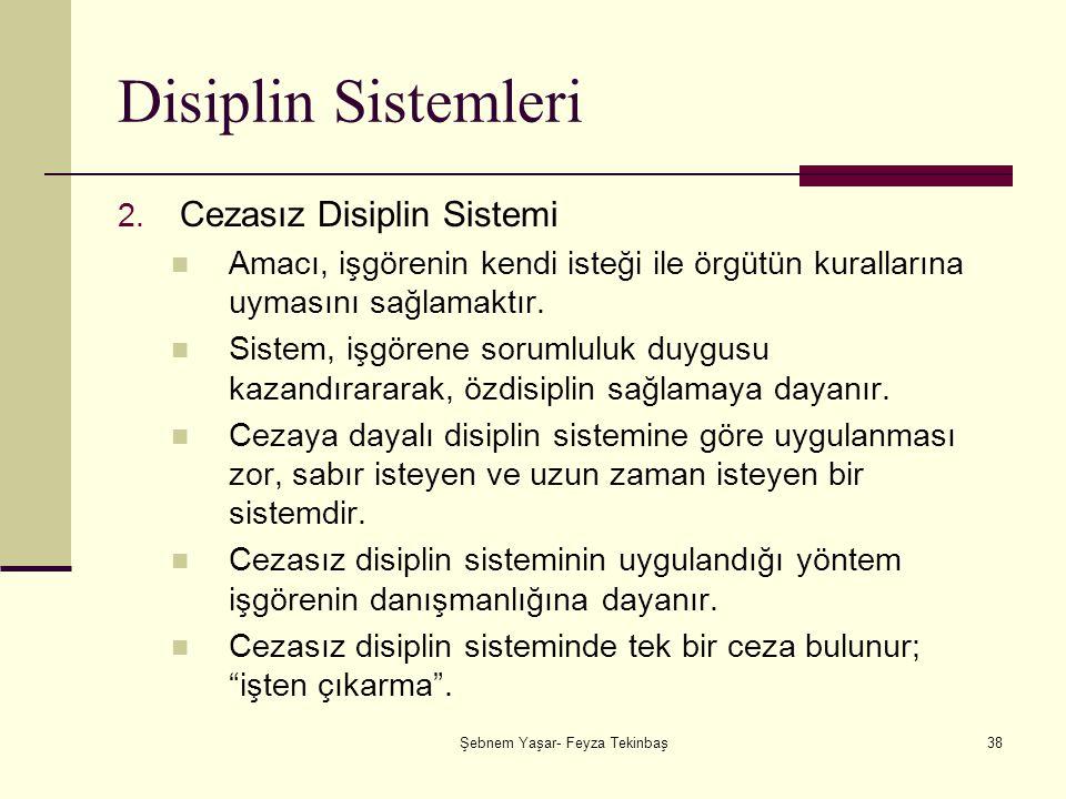 Şebnem Yaşar- Feyza Tekinbaş38 Disiplin Sistemleri 2.