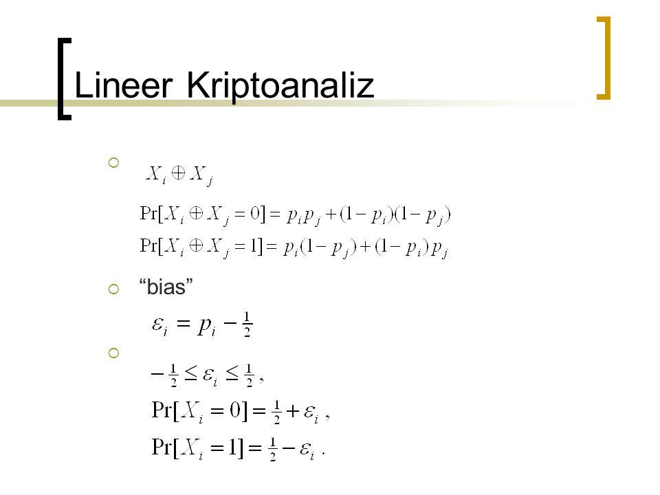 "Lineer Kriptoanaliz   ""bias"" "