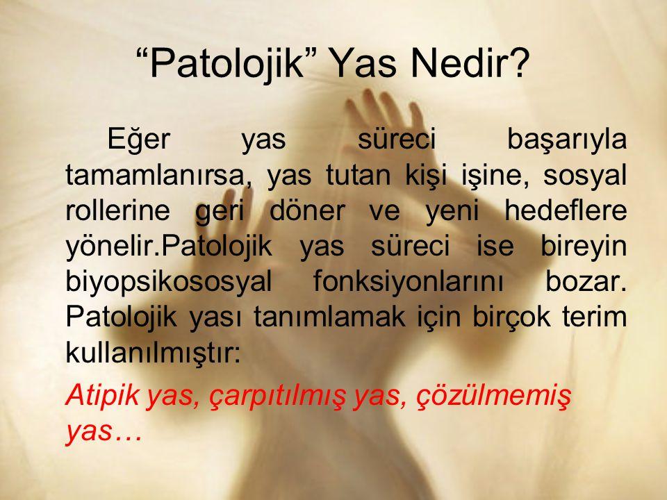 Patolojik Yas Nedir.