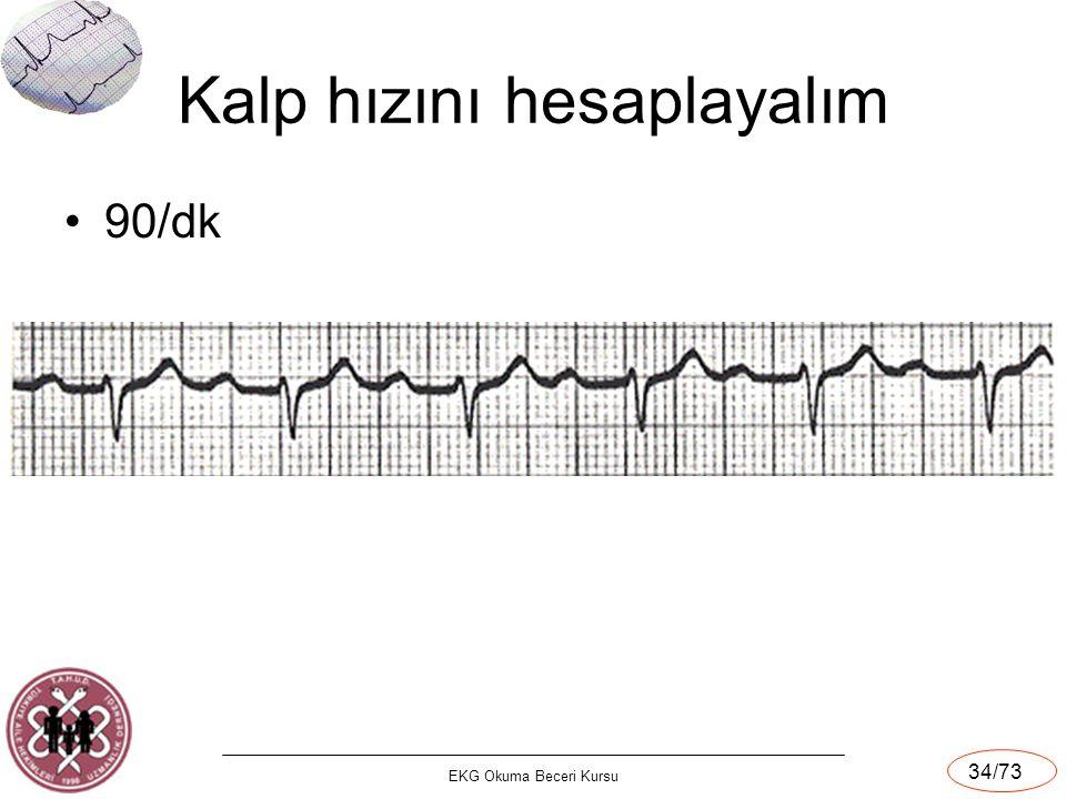 EKG Okuma Beceri Kursu 34/73 Kalp hızını hesaplayalım 90/dk