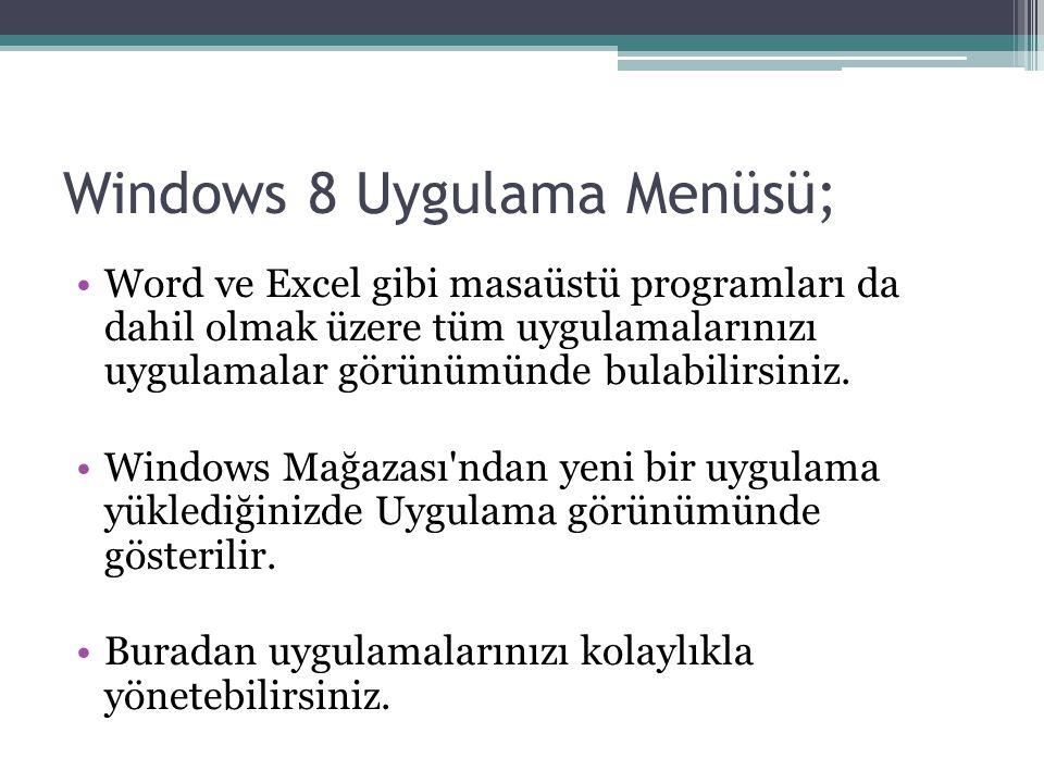 Word ve Excel gibi masaüstü programları da dahil olmak üzere tüm uygulamalarınızı uygulamalar görünümünde bulabilirsiniz.