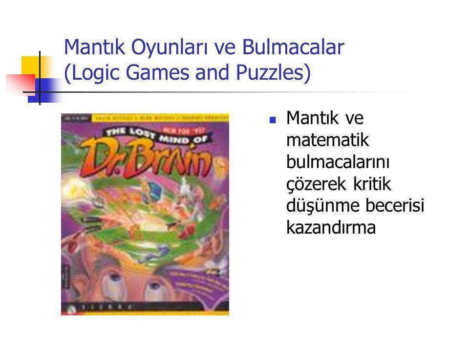 Mantık Oyunları ve Bulmacalar (Logic Games and Puzzles) Mantık ve matematik bulmacalarını çözerek kritik düşünme becerisi kazandırma