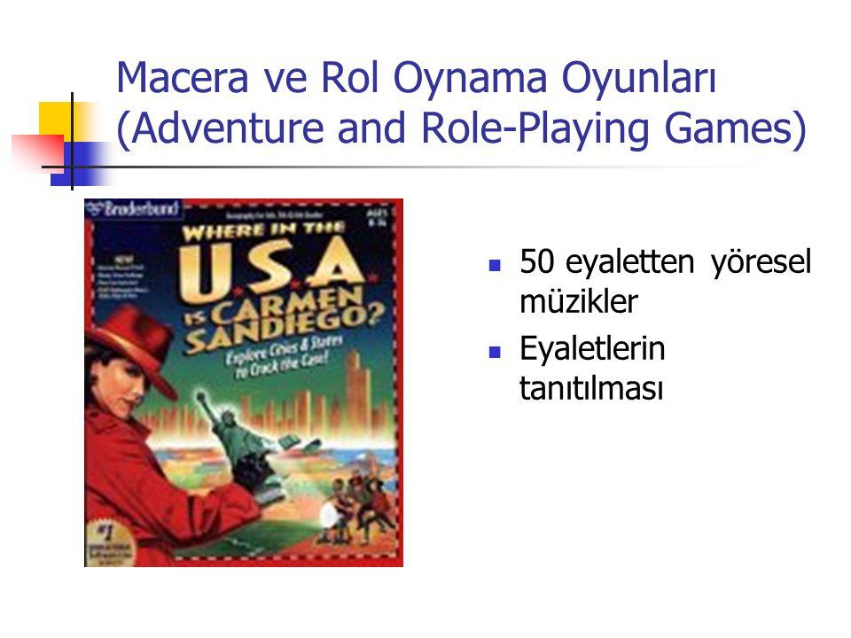 Macera ve Rol Oynama Oyunları (Adventure and Role-Playing Games) 50 eyaletten yöresel müzikler Eyaletlerin tanıtılması